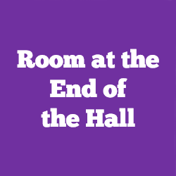 Room at the End of the Hall